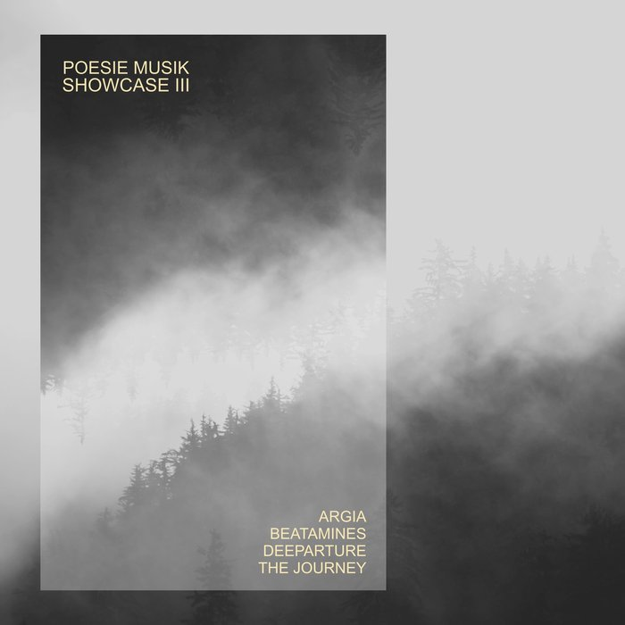 BEATAMINES//DEEPARTURE/THE JOURNEY/ARGIA - Poesie Musik Showcase Vol 3