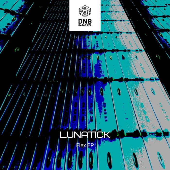 LUNATICK - Flex EP