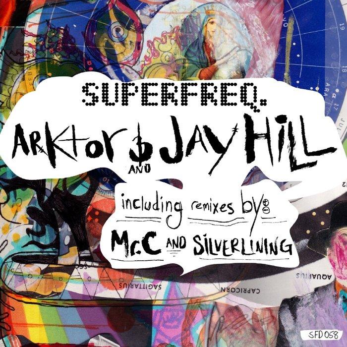 JAY HILL/ARCTOR - Mercurial Remixes