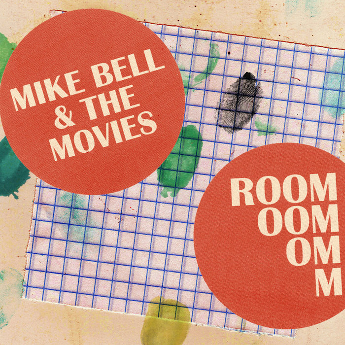 MIKE BELL & THE MOVIES - Room