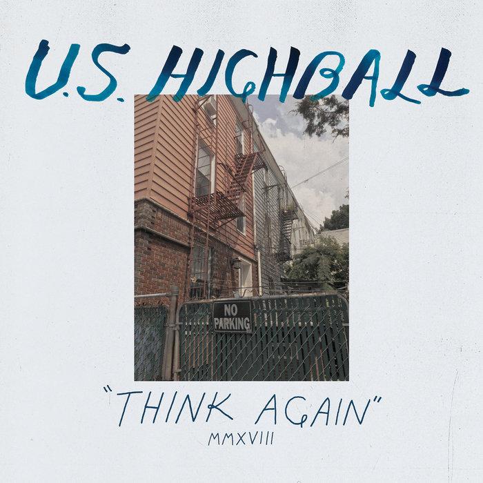 US HIGHBALL - Think Again