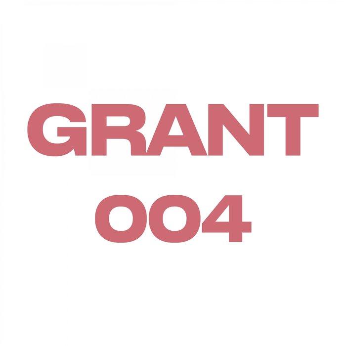 GRANT - Grant 004
