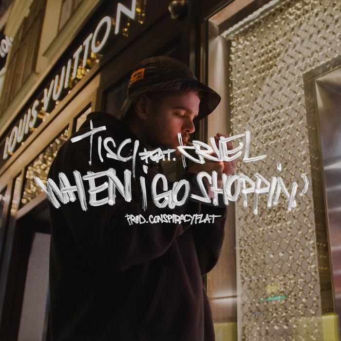 TISCI feat KRUEL - When I Go Shoppin'