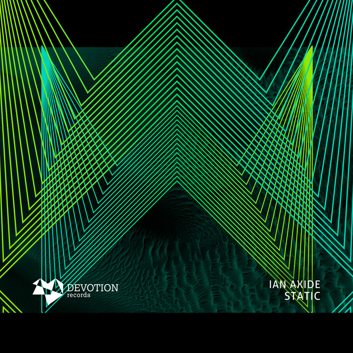 IAN AXIDE - Static EP