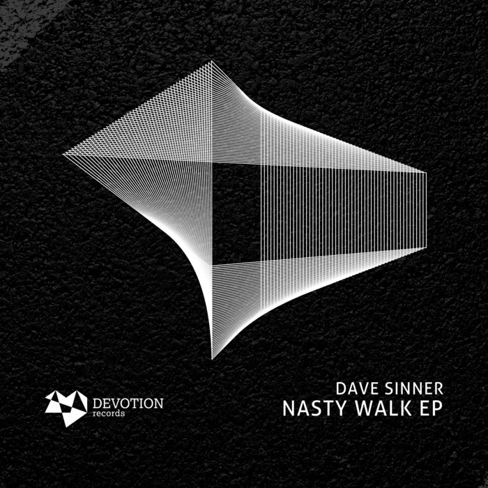 DAVE SINNER - Nasty Walk EP