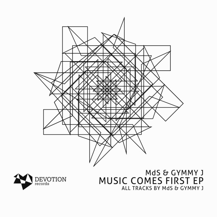 MDS & GYMMY J - Music Comes First EP