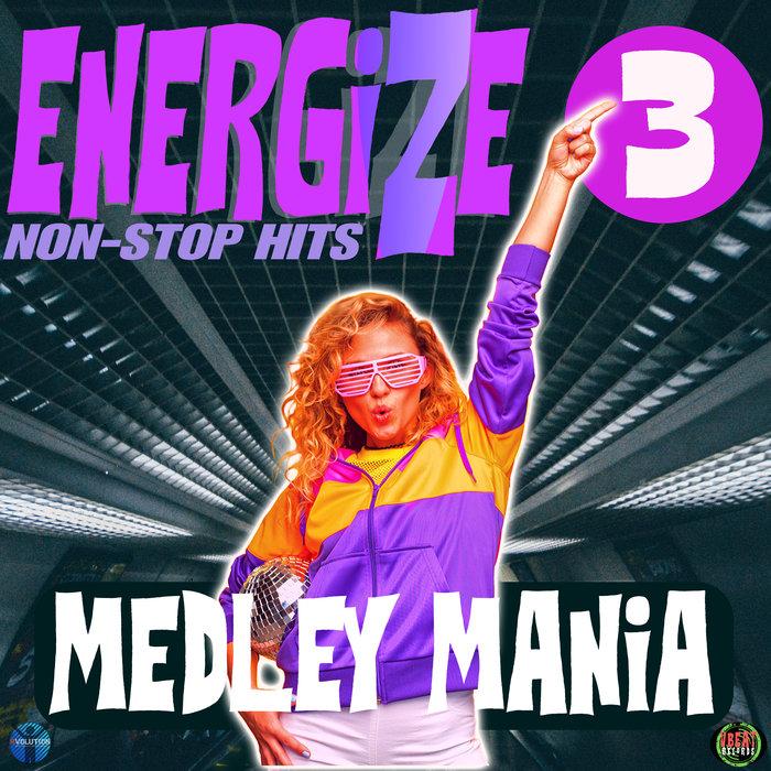 VARIOUS - Energize 3 - Medley Mania