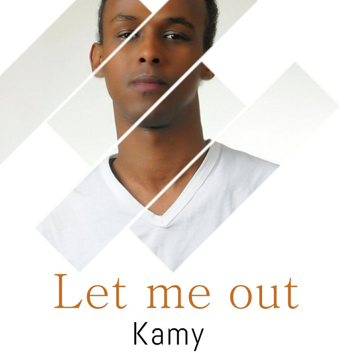 KAMY - Let Me Out