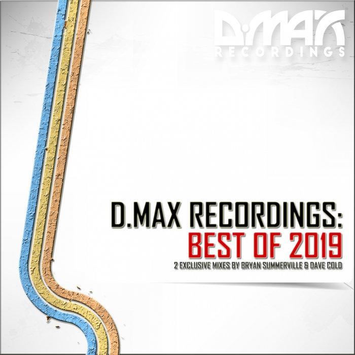 VARIOUS - D MAX Recordings/Best Of 2019