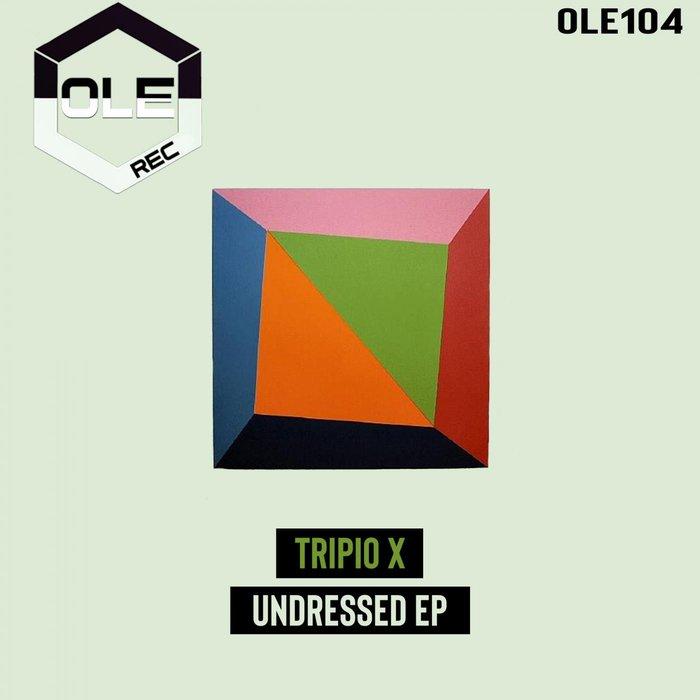 TRIPIO X - Undressed EP