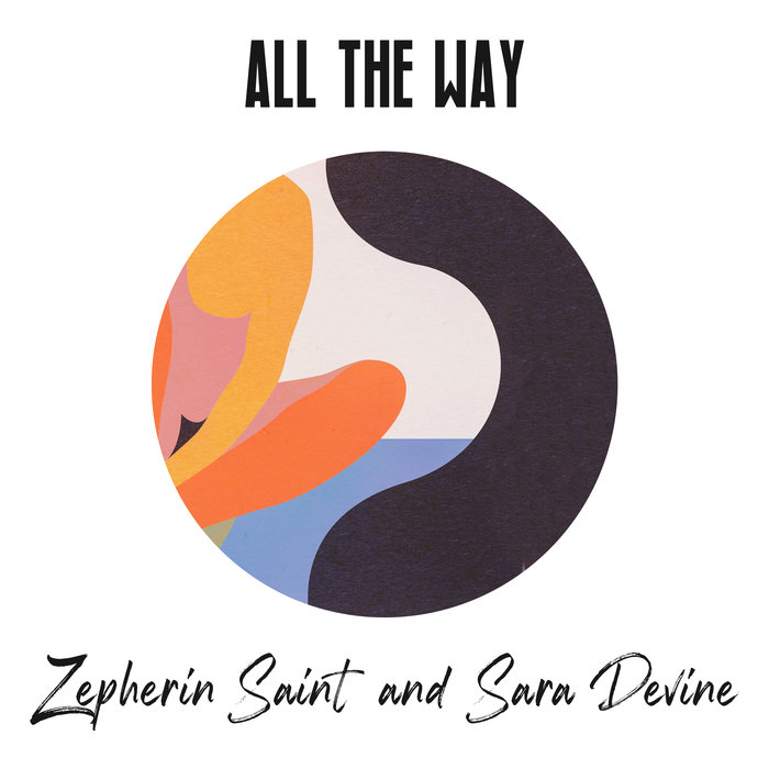 SARA DEVINE/ZEPHERIN SAINT - All The Way