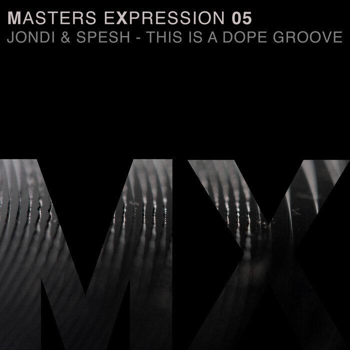 JONDI & SPESH - Masters Expression 05