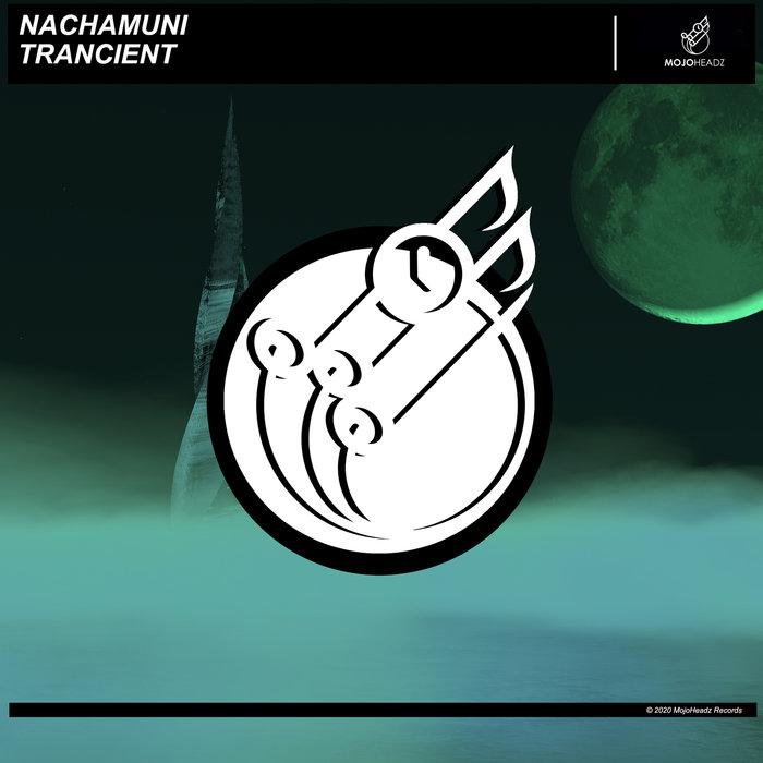 NACHAMUNI - Trancient