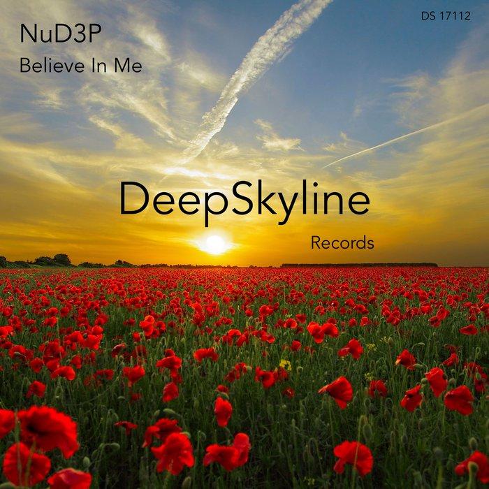 NUD3P - Believe In Me