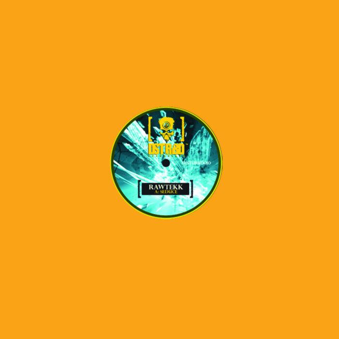RAWTEKK - Seduce/The Brood