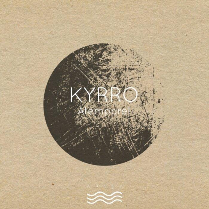 KYRRO - Atemporel