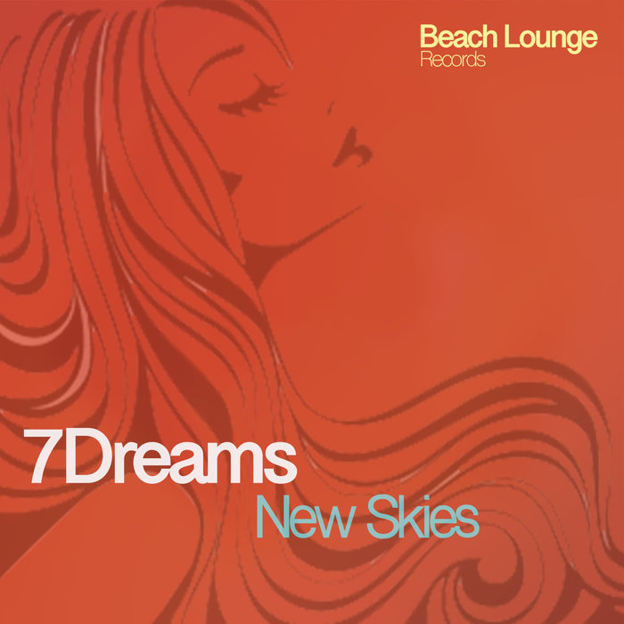 7DREAMS - New Skies