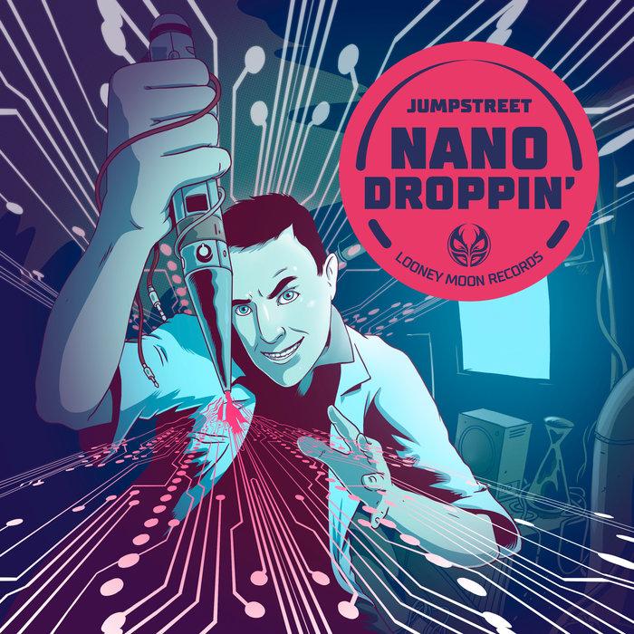 JUMPSTREET - Nanodroppin'