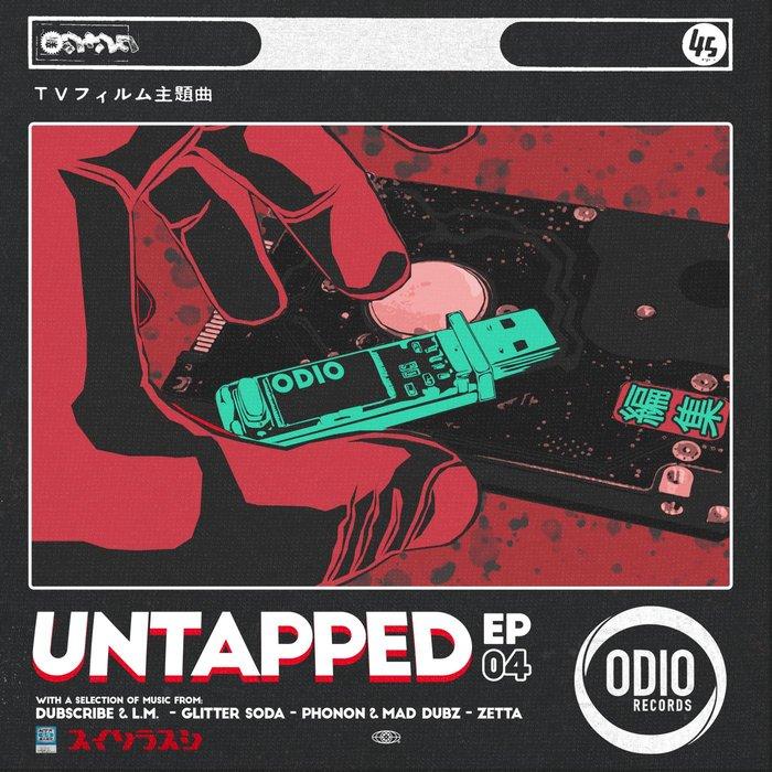 DUBSCRIBE & LM/GLITTER SODA/PHONON/MAD DUBZ/ZETTA - Untapped Vol 4