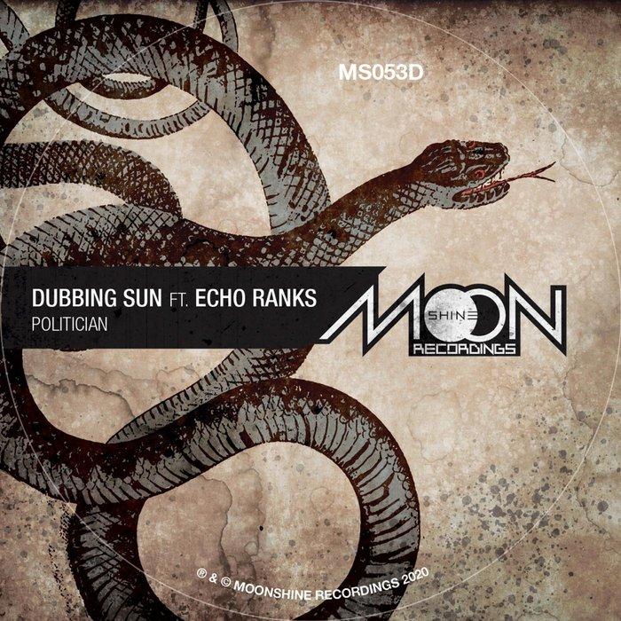 DUBBING SUN/ECHO RANKS/RADIKAL GURU - Politician