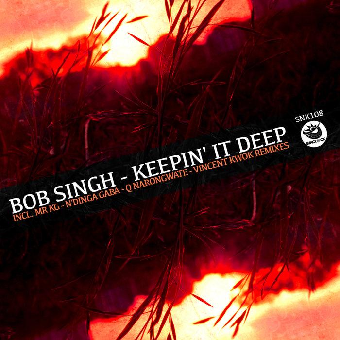 BOB SINGH - Keepin' It Deep