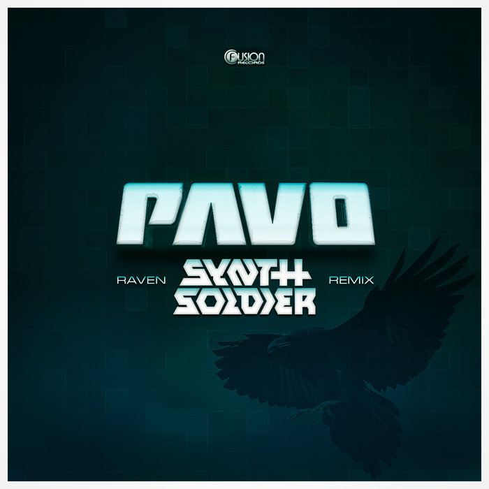PAVO - Raven (Synthsoldier Remix)