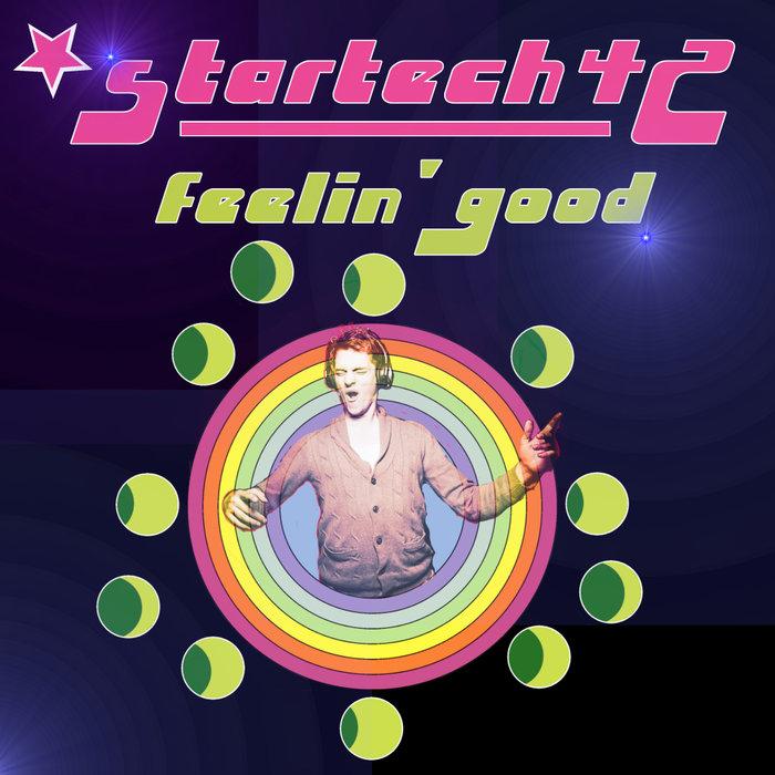 STARTECH42 - Feelin' Good