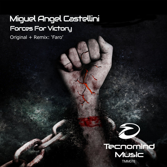 MIGUEL ANGEL CASTELLINI - Forces For Victory