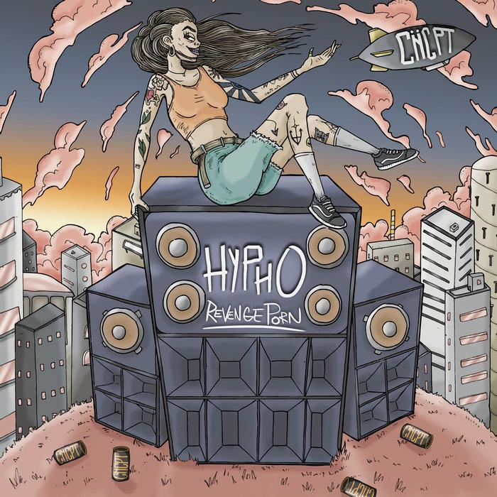 HYPHO - Revenge Porn