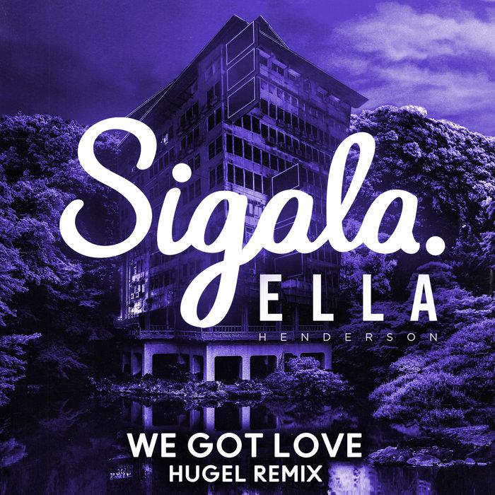SIGALA - We Got Love