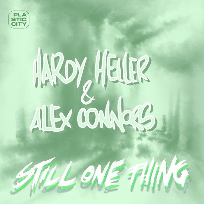 HARDY HELLER/ALEX CONNORS - Still One Thing