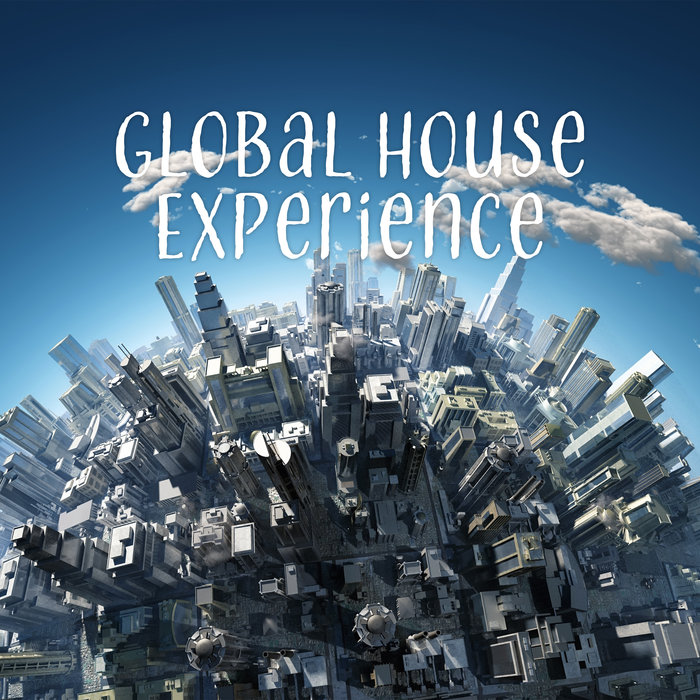 VARIOUS - Global House Experience