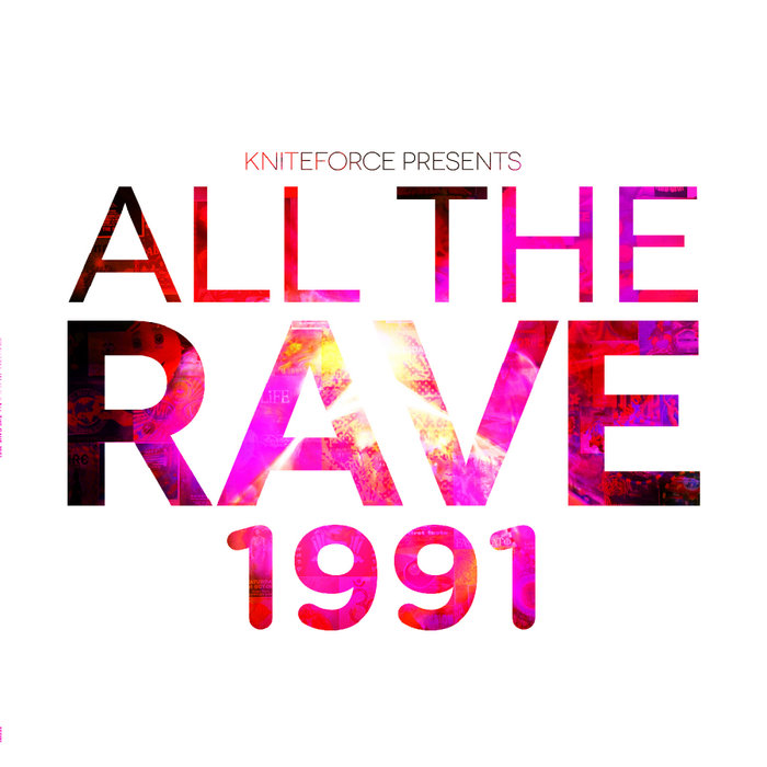 VARIOUS - All The Rave 1991