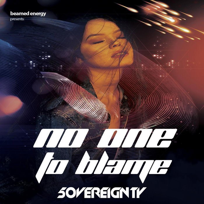 5OVEREIGNTY - No One To Blame