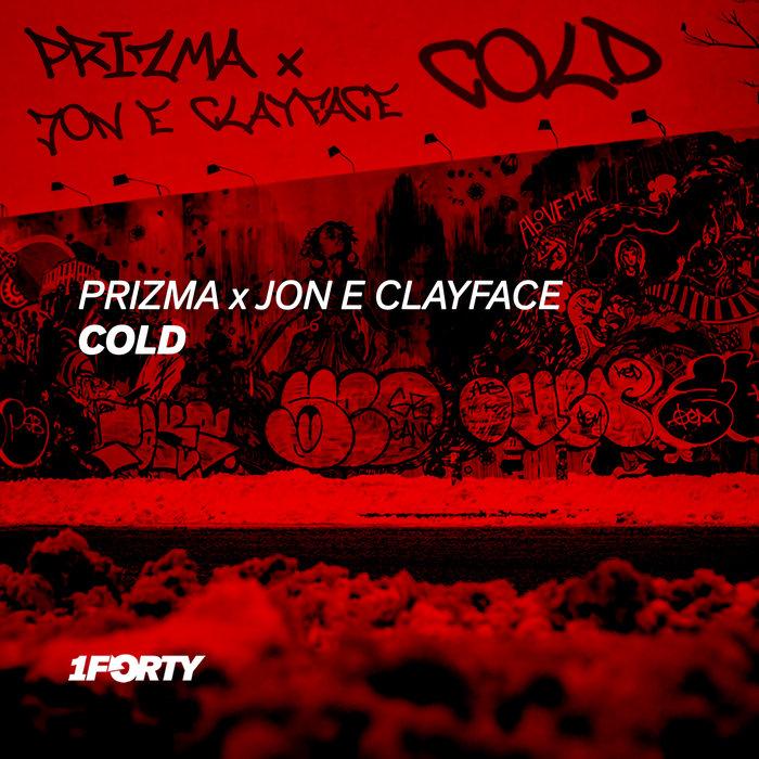 PRIZMA X JON E CLAYFACE - Cold