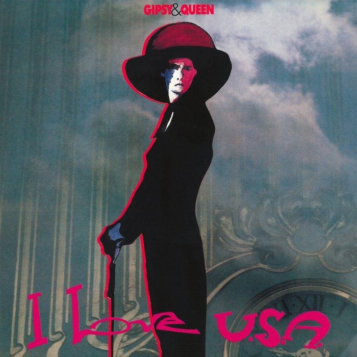 GIPSY & QUEEN - I Love USA