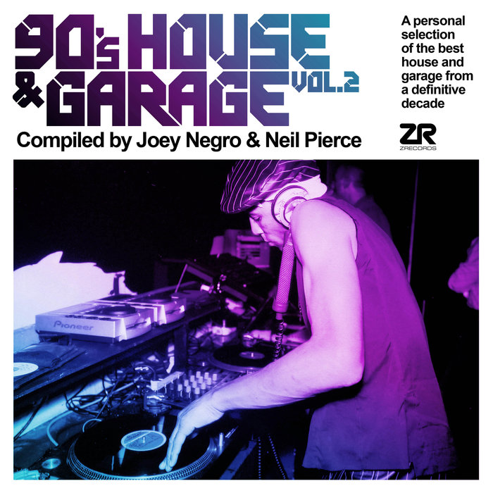 VARIOUS/JOEY NEGRO/VARIOUS - 90's House & Garage Vol 2 Compiled By Joey Negro & Neil Pierce