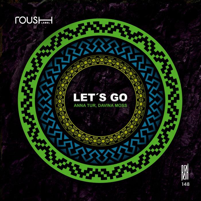ANNA TUR/DAVINA MOSS - Let's Go