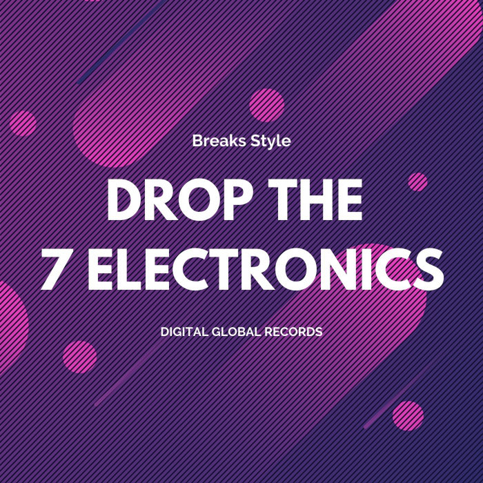 7 ELECTRONICS - Drop The 7 Electronics
