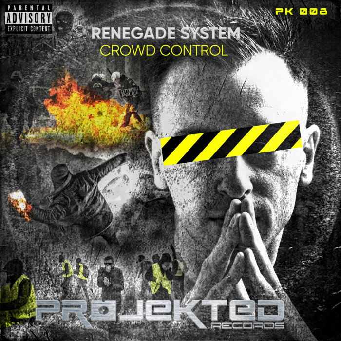 RENEGADE SYSTEM - Crowd Control (Explicit)