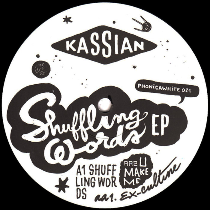 KASSIAN - Shuffling Words EP