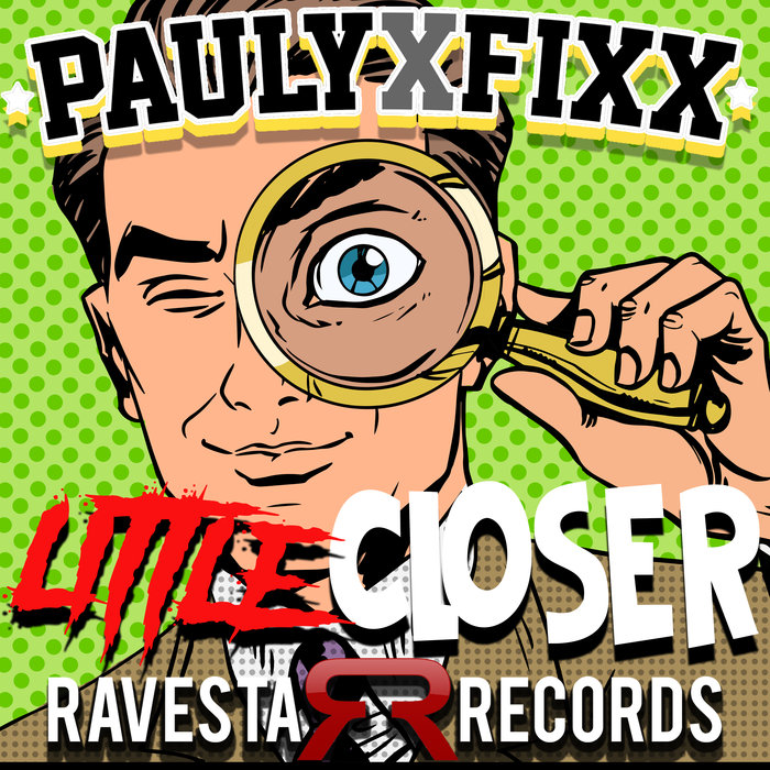 DJ FIXX - Little Closer