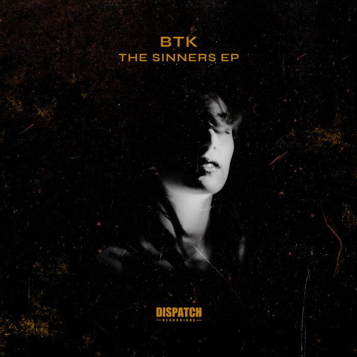 BTK - The Sinners EP