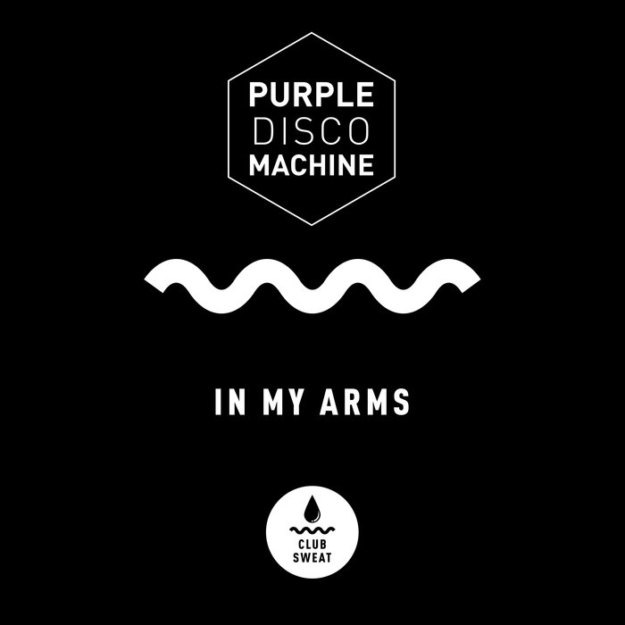 PURPLE DISCO MACHINE - In My Arms