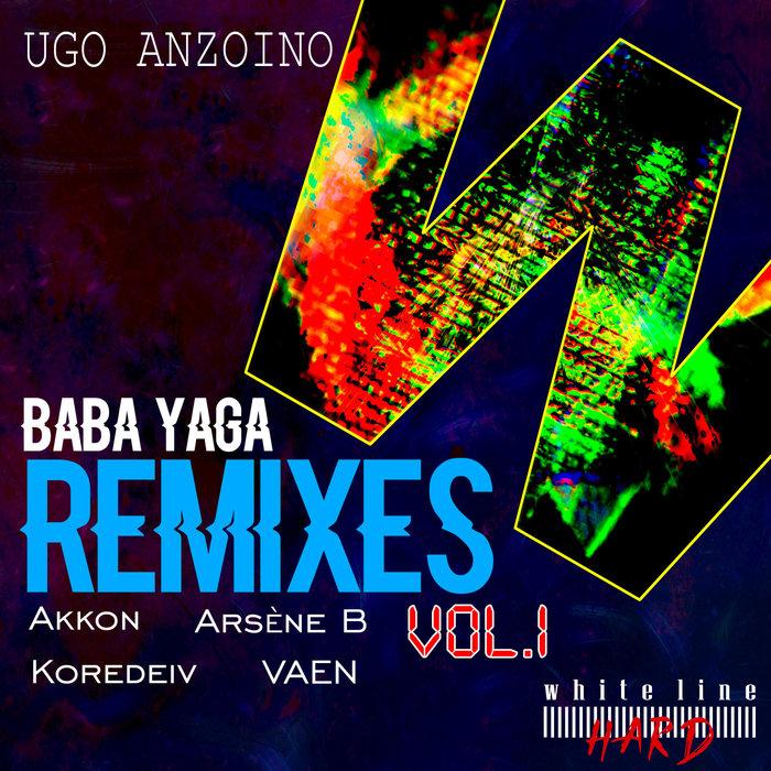 UGO ANZOINO - Baba Yaga Remixes Vol One