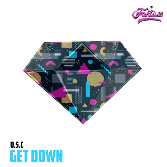 QSC - Get Down