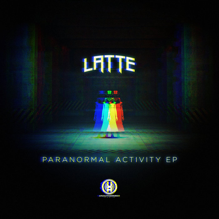 LATTE - Paranormal Activity EP