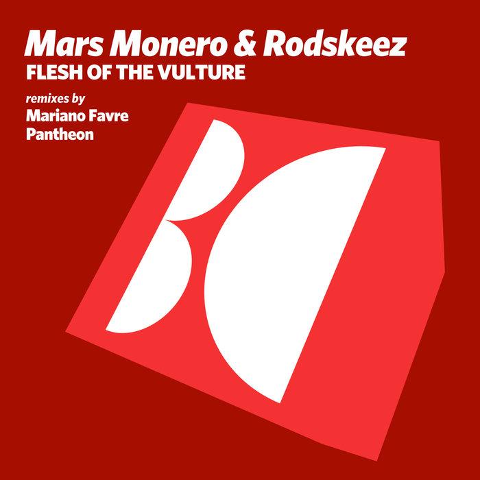 RODSKEEZ/MARS MONERO - Flesh Of The Vulture