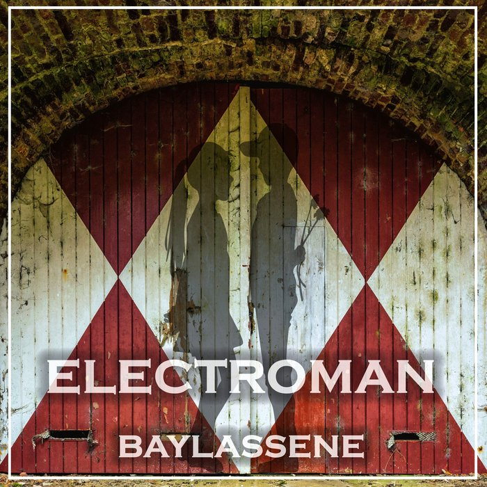 Electroman - Baylassene