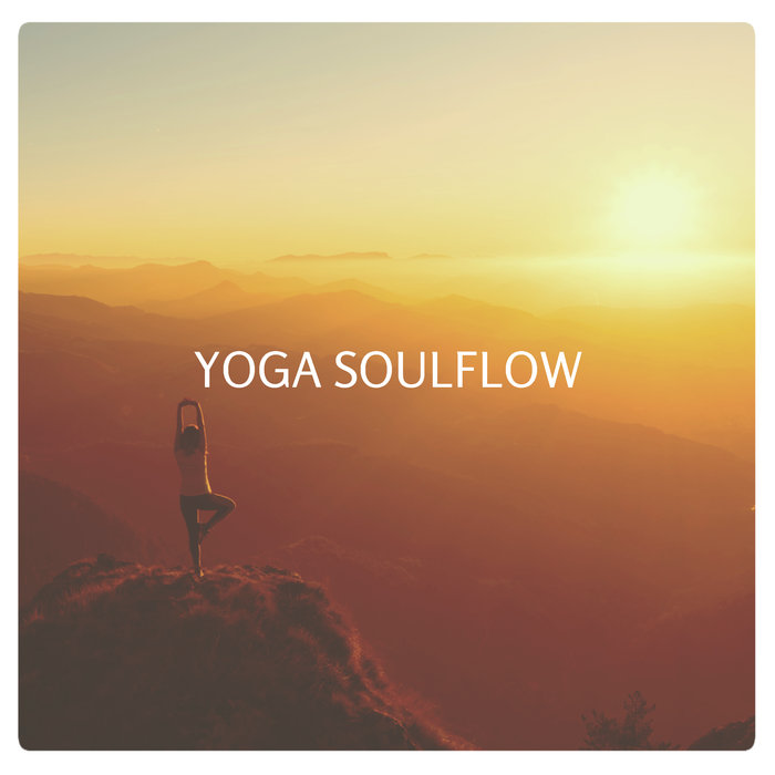 VARIOUS - Yoga Soulflow